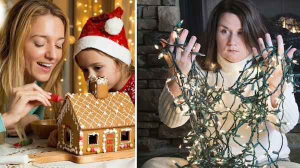 Vilken av bilderna känner du igen dig i? Inför jul känner många människor att allting måste vara perfekt.