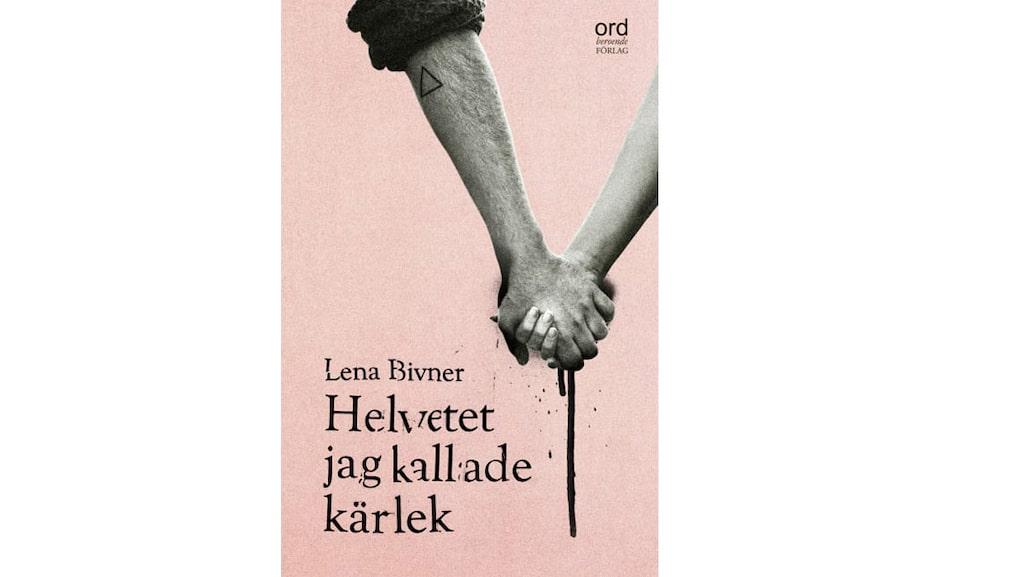 """Lena är aktuell med debutboken """"Helvetet jag kallade kärlek""""."""